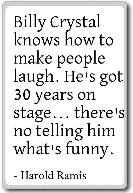 Billy Crystal sabe cómo hacer que la gente Laugh.... - Harold ...