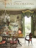 This first book on the esteemed decorator and tastemaker, known for beautiful interiors that are replete with tradition, saturated color, elegance, and Southern flair, will inspire and delight readers.Richard Keith Langham's all-American inte...