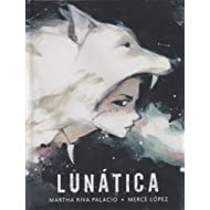 Lunática (Libros Para Ninos) (Spanish Edition)