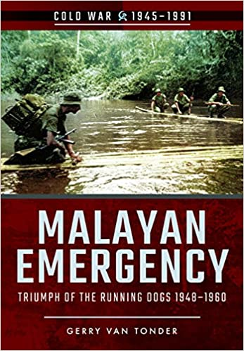 Malayan Emergency (Cold War): Amazon co uk: Gerry Van Tonder