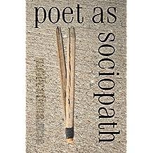 poet as sociopath