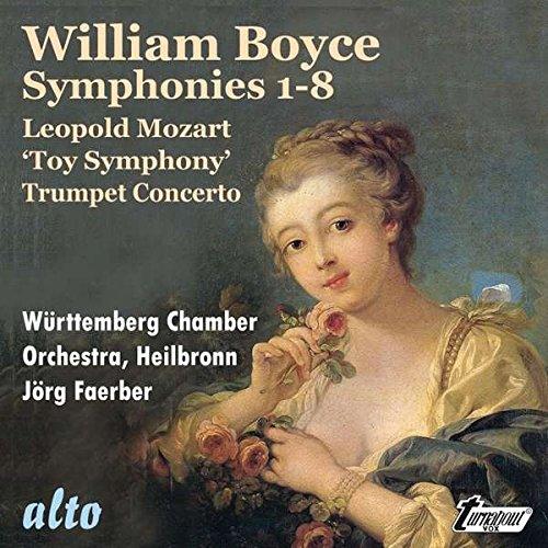 (Boyce: Symphonies 1-8 (Complete); L. Mozart: 'Toy' Symphony; Trumpet Concerto)