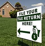 File Your Tax Return Here! Directional Arrow Sign Include Metal Stake - Large 24' x 18' Signage