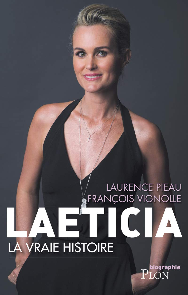 Laeticia La Vraie Histoire 9782259268226 Amazon Com Books