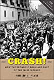Crash!: How the Economic Boom and Bust of the 1920s Worked (How Things Worked)