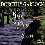 Keep a Little Secret | Dorothy Garlock