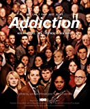 img - for Addiction: Why Can't They Just Stop? book / textbook / text book
