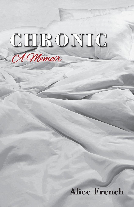 Download Chronic: A Memoir PDF