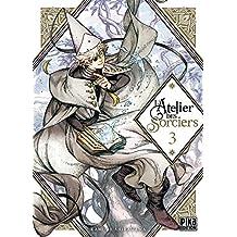 L'Atelier des Sorciers T03 (French Edition)