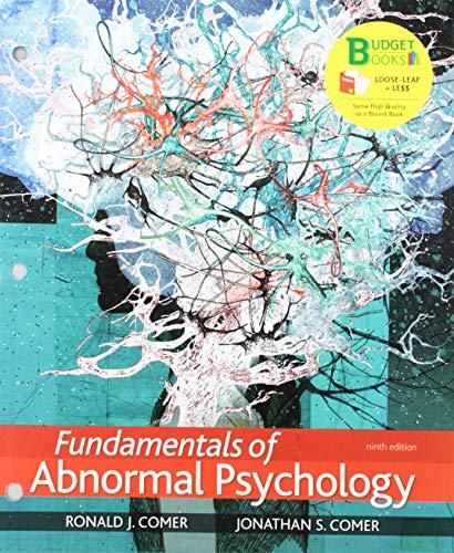 Loose-Leaf Version for Fundamentals of Abnormal Psychology & LaunchPad for Fundamentals of Abnormal Psychology (Six-Months Access) (Fundamentals Of Abnormal Psychology Ronald J Comer)
