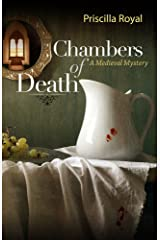 Chambers of Death: A Medieval Mystery #6 (Medieval Mysteries) Kindle Edition