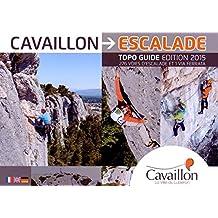 Cavaillon Escalade : 276 voies d'escalade et 1 via ferrata