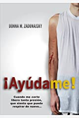 ¡Ayúdame!: Translation (¡Ayúdame! Series nº 1) (Spanish Edition) Kindle Edition