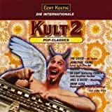 ECHT KULTIG, DIE INTERNATIONALE KULT 2 - POP-CLASSICS [CD 1998] BMG 74321 56111 2