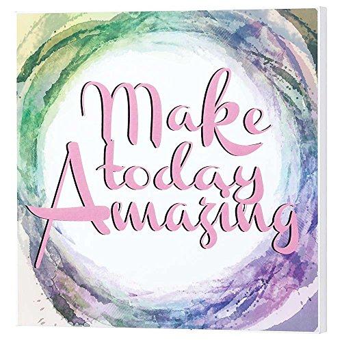 Make Today Amazing Watercolor Wood Print Overlay Wall Art