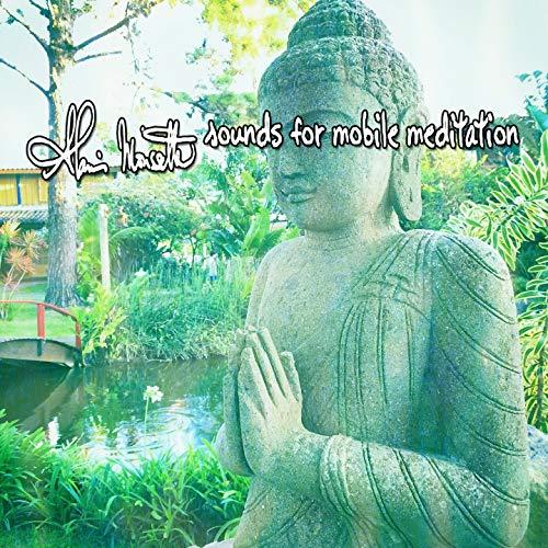 75 Sounds For Mobile Meditation