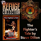 The Fighter's Tale: The Refuge Collection, Volume 1.3 | Steve Dillon