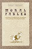 The Moral Fables of Aesop: A New Edition of the Middle Scots Text and Introduction (English and Germanic Languages Edition)