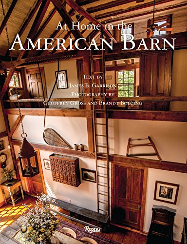 At Home in The American Barn by Rizzoli Intl Pubns