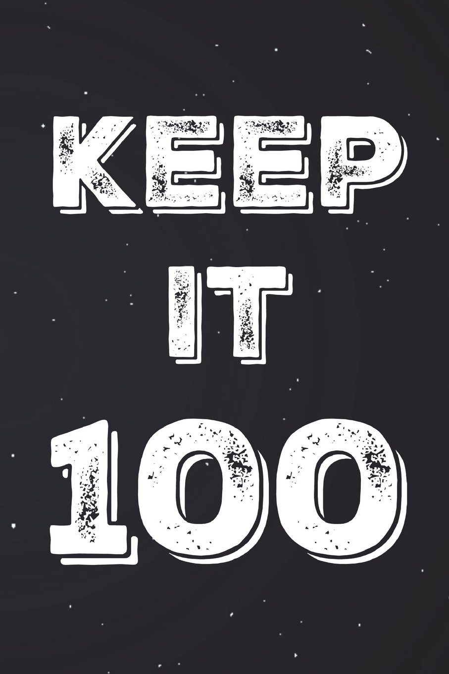 """Keep It 100 Notebook: Black & White Journal Unruled (6""""x9"""" 150 pages A5 Unlined) pdf"""
