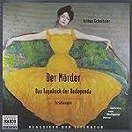 Der Mörder - Das Tagebuch der Redegonda | Arthur Schnitzler