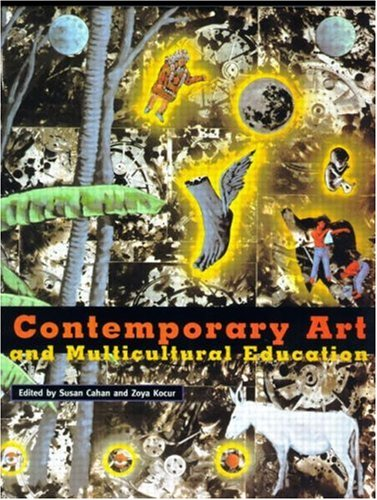 Contemporary Art and Multicultural Education by Routledge
