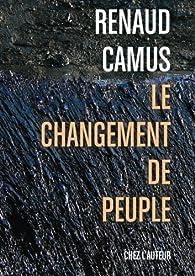 Le changement de peuple par Renaud Camus