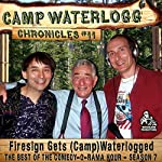 The Camp Waterlogg Chronicles 11:
