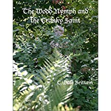 The Wood Nymph and the Cranky Saint (The Royal Wizard of Yurt Book 2)