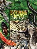 Extreme Pets, Jane Harrington, 0439829488