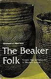 The Beaker Folk, R. J. Harrison, 0500020981