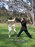 Tai Chi Application in Traditional Yang Style Long Form, Part 2