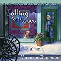 Falling to Pieces: A Quilt Shop Murder Audiobook by Vannetta Chapman Narrated by Pam Ward