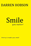 Smile: You Nutter! (English Edition)