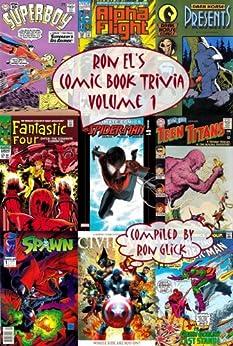 Ron El's Comic Book Trivia (Volume 1) (Ron El's Comic Book Trivia Series) by [Glick, Ron]