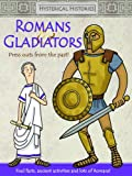 Hysterical Histories Romans & Gladiators: Press Outs From the Past
