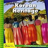 Korean Heritage (21st Century Junior Library: Celebrating Diversity in My Classroom)