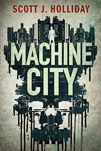 Machine City: A Thriller (Detective Barnes Book 2)