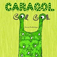 Caragol Col Col: Conte Infantil sobre L'autoestima
