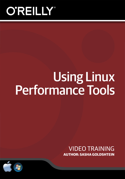 Using Linux Performance Tools [Online Code] by O'Reilly Media