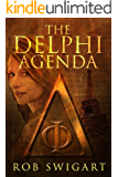 The Delphi Agenda: Lisa Emmer Historical Thriller #1 (The Lisa Emmer Series)