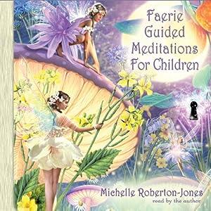 Faerie Guided Meditations for Children Speech