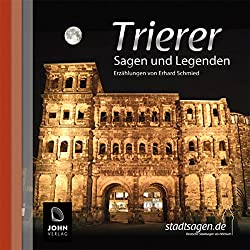 Trierer Sagen und Legenden