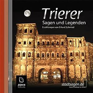 Trierer Sagen und Legenden Hörbuch