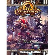 Reinos de Ferro. RPG de Fantasia Forjada em Metal. Aventuras Urbanas