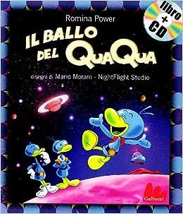 Amazonit Il Ballo Del Qua Qua Ediz Illustrata Con Cd Audio