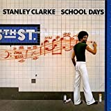School Days by Stanley Clarke (2016-05-25)