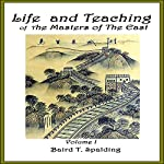 Life and Teaching of the Masters of the Far East, Book 1 | Baird T. Spalding