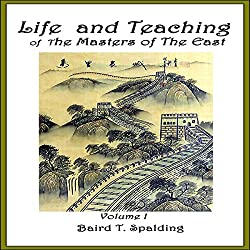 Life and Teaching of the Masters of the Far East, Book 1