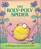 img - for The Roly Poly Spider by Jill Sardegna (1994-11-01) book / textbook / text book
